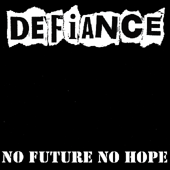 "Defiance ""No future, no hope"" LP (20th Ann. Edition, gatefold)"
