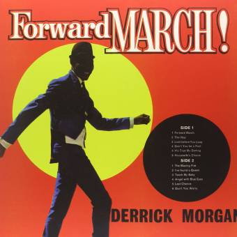 "Derrick Morgan ""Forward March"" LP (lim. 500, 180 gramm)"
