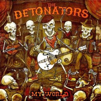 "Detonators, The ""My World"" CD"