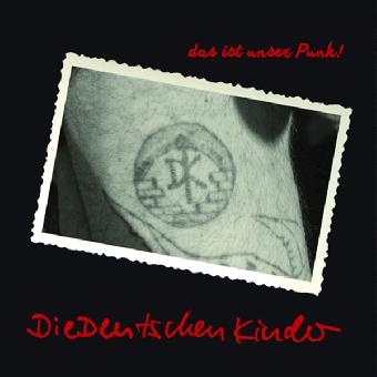 """Die Deutschen Kinder """"Das ist unser Punk!"""" LP (lim. 250, black-red)"""