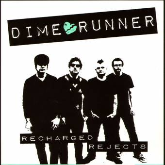 "Dime Runner ""Recharged Rejects"" EP 7"""