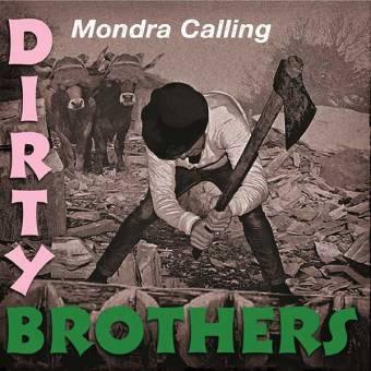 "Dirty Brothers ""Mondra Calling"" LP+MP3 (lim. 100, kelly green)"