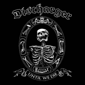 "Discharger ""Until we die"" LP (lim. 400, black)"