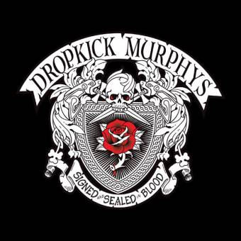 """Dropkick Murphys """"Signed and Sealed in Blood"""" DoLP+MP3"""