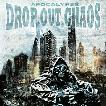 "Drop Out Chaos ""Apocalypse"" CD"