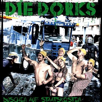 """Dorks, Die """"Duschen auf Staatskosten"""" LP+MP3"""