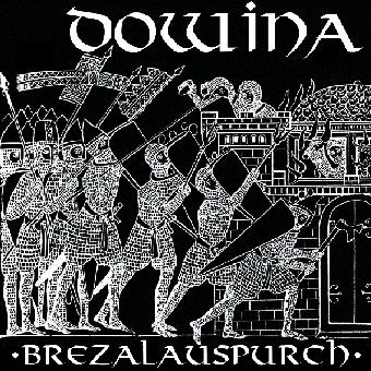 "Dowina ""Brezalauspurch"" EP 7"" (lim. 250, black)"