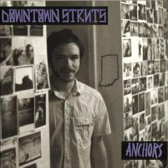 "Downtown Struts ""Anchors"" EP 7"" (lim. 500, purple)"