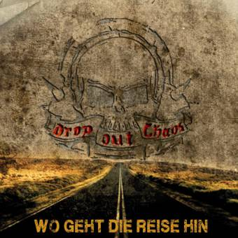 "Drop Out Chaos  (Dropout) ""Wo geht die Reise hin"" CD (lim. DigiPac)"