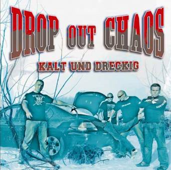 Drop Out Chaos (Dropout) - Kalt & Dreckig CD