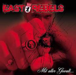"East Rebels ""Mit aller Gewalt..."" LP (lim. blue)"