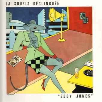 """La Souris Déglinguée """"Eddy Jones"""" LP"""