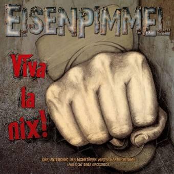 """Eisenpimmel """"Viva la nix!"""" 3xLP"""