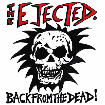 "Ejected, The ""Back from the dead!"" LP"