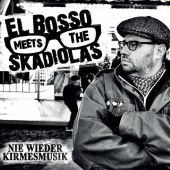 """El Bosso meets The Skadiolas """"Nie wieder Kirmesmusik"""" LP+CD (lim. 500, col.)"""
