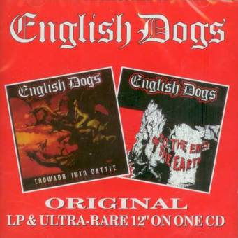 "English Dogs ""To the end of the earth/Forward into battle"" CD"