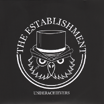 "Establishment, The ""Underarchievers"" EP 7"" (lim. 150, black)"