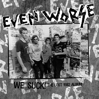 "Even Worse ""We Suck! The Lost 1982 Album"" LP (180gr, black)"