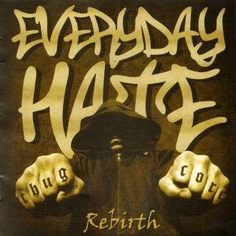 "Everyday Hate ""Rebirth"" CD"