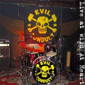 "Evil Conduct ""Live at Wild at Heart"" LP+CD (black)"