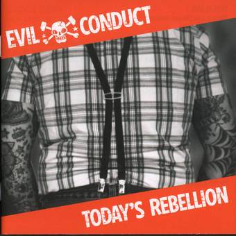 "Evil Conduct ""Today`s Rebellion"" CD"