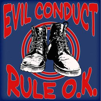 "Evil Conduct ""Rule O.K."" CD"