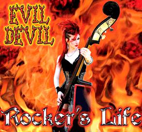 Evil Devil - Rocker`s Life CD (Digi)
