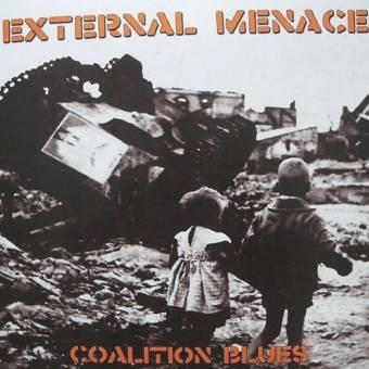 """External Menace """"Coalition Blues"""" LP (gatefold)"""