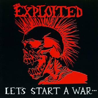 """Exploited, The """"Let`s start a war + Bonus"""" Deluxe LP (lim. 1000)"""
