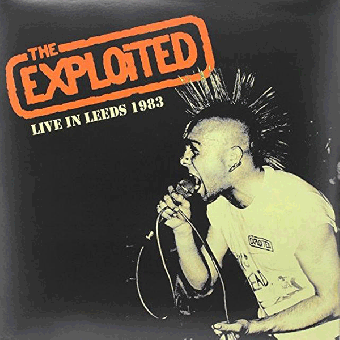 "Exploited, The ""Live in Leeds 1983"" LP (RSD, lim. 300 splatter)"