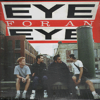 """Eye For An Eye """"100% Unnatural"""" LP"""