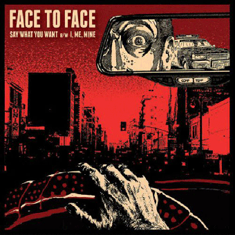 "Face to Face ""Say what you want"" EP 7"" (black)"