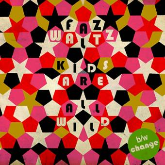 "Faz Waltz ""The Kids Are All Wild"" EP 7"" (lim. red)"