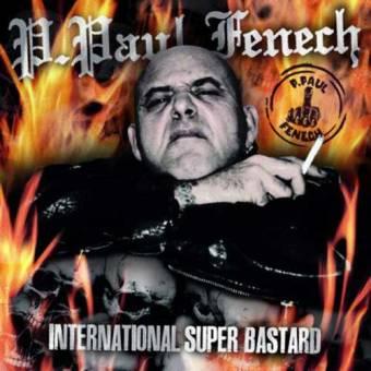 "P.Paul Fenech ""International Super Bastard"" LP (black vinyl)"