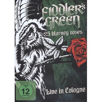 "Fiddler`s Green ""25 Blarney Roses: Live In Cologne"" DVD"