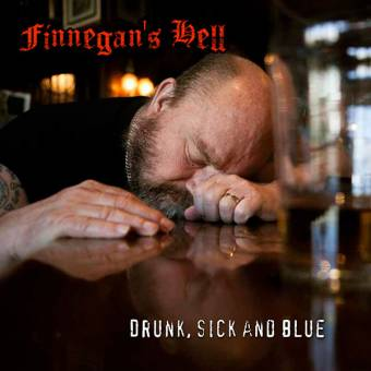 "Finnegan`s Hell ""Drunk, sick and blue"" CD (lim. DigiPack)"