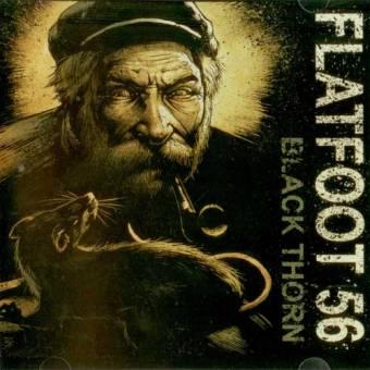 "Flatfoot 56 ""Black Thorn"" CD"