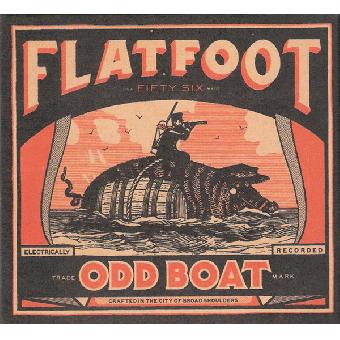 "Flatfoot 56 ""Odd Boat"" CD (DigiPac)"