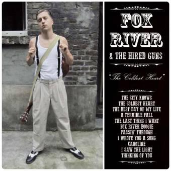 "Fox River & The Hired Guns ""The Coldest Heart"" CD (DigiPac)"