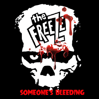 "Freeze, The ""Someone`s Bleeding"" EP 7"" (lim. 300, black)"