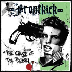 "Frontkick ""The Cause of the Rebel"" CD"