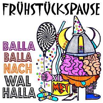 """Frühstückspause """"Balla Balla nach Walhalla"""" LP (pink Vinyl, lim. 150, DL Code)"""