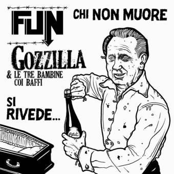 """split FUN / Gozzilla """"Chi Non Muore Si"""" EP 7"""""""