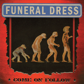 "Funeral Dress ""Come on follow"" CD"