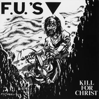 "F.U.`S ""Kill for christ"" / ""My America"" LP"