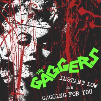 "Gaggers, The ""Instant Low"" EP 7"" (regular cover)"