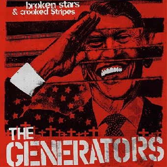 "Generators, The ""Broken Stars & Crooked Stripes"" LP (black)"