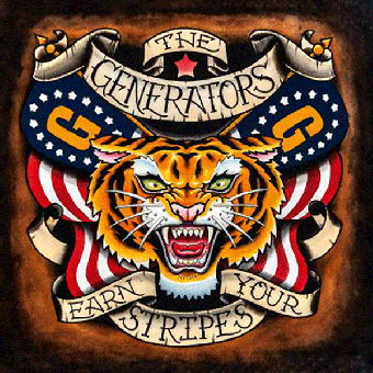 "Generators, The ""Earn your stripes"" LP (black)"