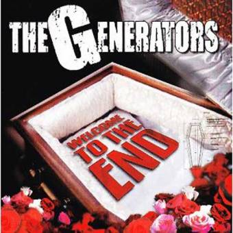 "Generators, The ""Welcome to the end"" CD"
