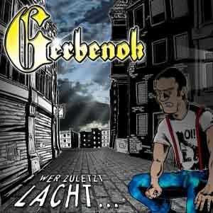 Gerbenok - Wer zuletzt lacht CD